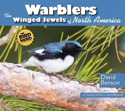Warblers: The Winged Jewels of North America (Paperback)