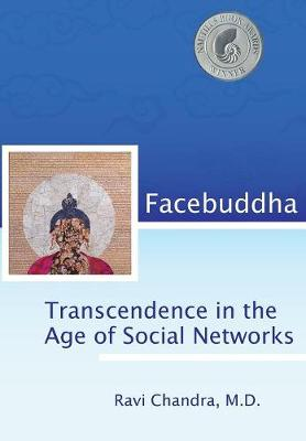 Facebuddha: Transcendence in the Age of Social Networks (Hardback)