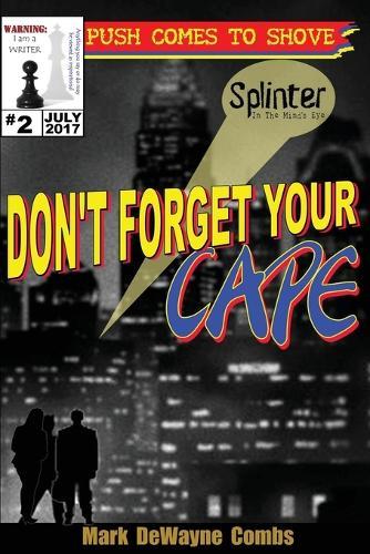 Don't Forget Your Cape - Motivation 2 (Paperback)