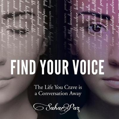 Find Your Voice: The Life You Crave Is a Conversation Away (Paperback)