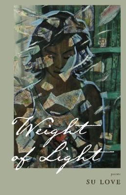 The Weight of Light (Paperback)