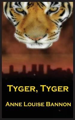 Tyger, Tyger (Paperback)