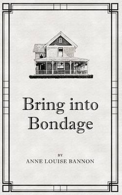 Bring Into Bondage - Freddie and Kathy 2 (Paperback)
