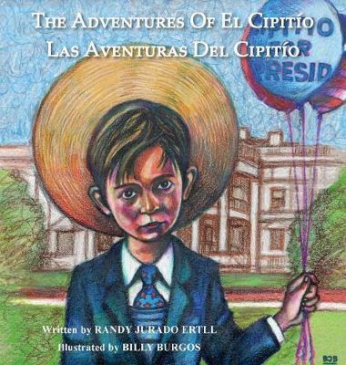 The Adventures of El Cipitio: Las Aventuras del Cipitio - Adventures of El Cipitio 2 (Hardback)