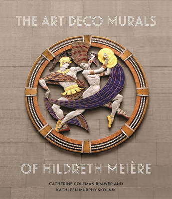 Art Deco Murals of Hildreth Meiere (Hardback)