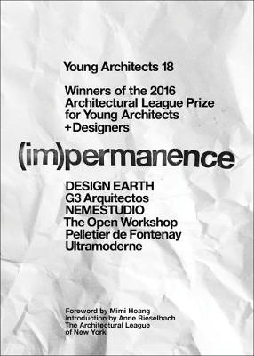 Young Architects: No. 18: (Im)Permanence (Paperback)