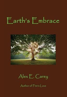 Earth's Embrace (Hardback)