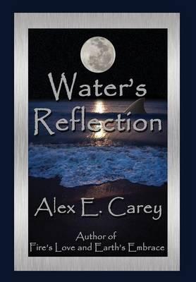 Water's Reflection - Elemental 3 (Hardback)