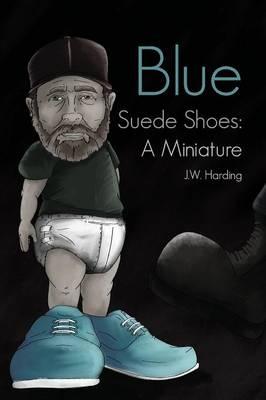 Blue Suede Shoes: A Miniature (Paperback)