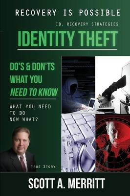 Identity Theft Do's & Don'ts What You Need to Know Now What? (Paperback)