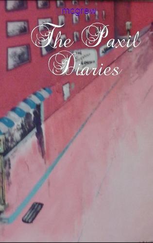 The Paxil Diaries (Hardback)