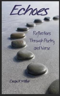Echoes: Reflections Through Poetry and Verse (Paperback)