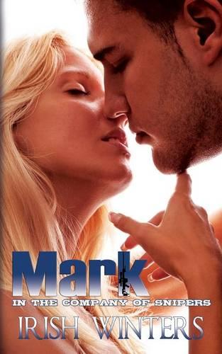 Mark; In the Company of Snipers 2 (Paperback)