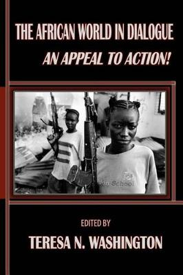 The African World in Dialogue: An Appeal to Action! (Paperback)