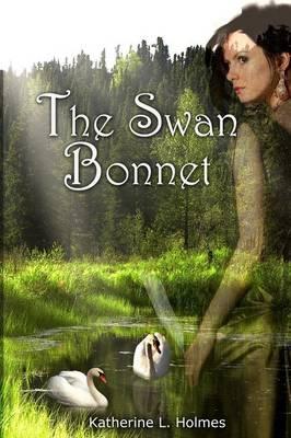 The Swan Bonnet (Paperback)
