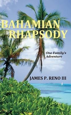 Bahamian Rhapsody (Paperback)