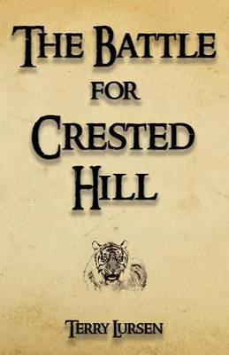The Battle for Crested Hill (Paperback)