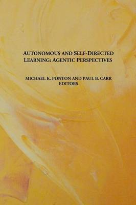 Autonomous and Self-Directed Learning: Agentic Perspectives (Paperback)