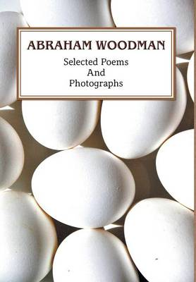 Selected Poems and Photographs (Hardback)