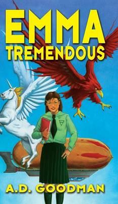 Emma Tremendous (Hardback)
