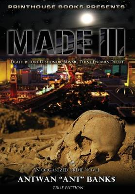 Made III; Death Before Dishonor, Beware Thine Enemies Deceit. (Book 3 of Made Crime Thriller Trilogy) (Hardback)