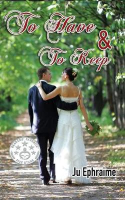 To Have & to Keep (Paperback)