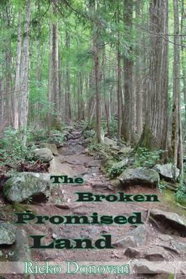 The Broken Promised Land (Paperback)