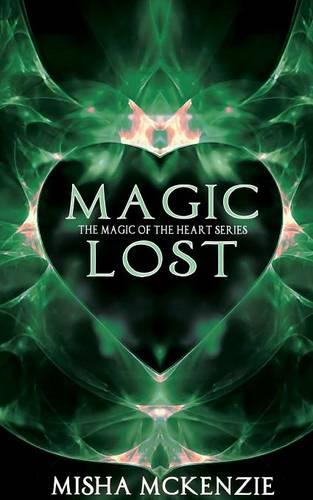Magic Lost (Paperback)