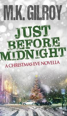 Just Before Midnight (Hardback)