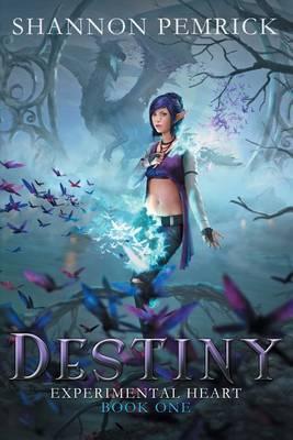 Destiny - Experimental Heart 1 (Paperback)