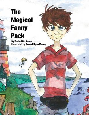 The Magical Fanny Pack, Softcover (Paperback)