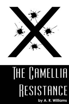 The Camellia Resistance (Paperback)