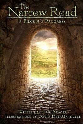 The Narrow Road: A Pilgrim's Progress (Paperback) (Paperback)