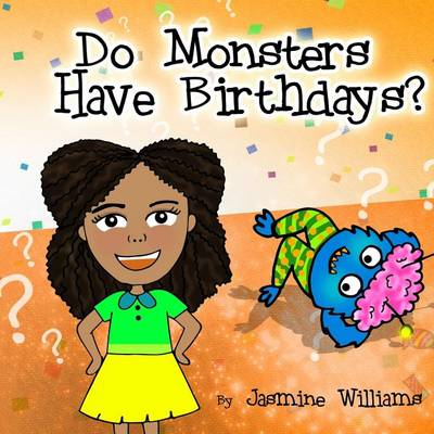Do Monsters Have Birthdays? (Paperback)