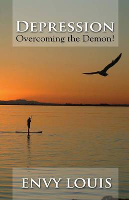 Depression-Overcoming the Demon! (Paperback)