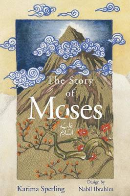 The Story Of Moses (Paperback)