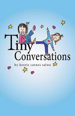 Tiny Conversations (Paperback)