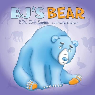 BJ's Bear: BJ's Zoo Series (Paperback)