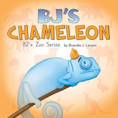 BJ's Chameleon: BJ's Zoo Series (Paperback)