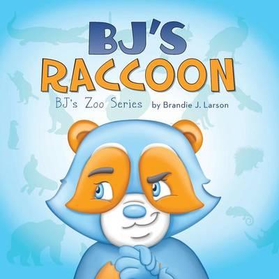 BJ's Raccoon: BJ's Zoo Series (Paperback)