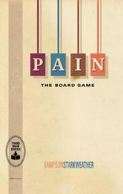 PAIN: The Board Game (Paperback)