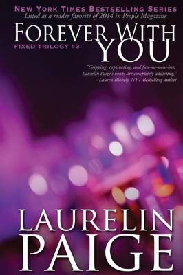 Forever With You (Fixed - Book 3) - Fixed Series 3 (Paperback)