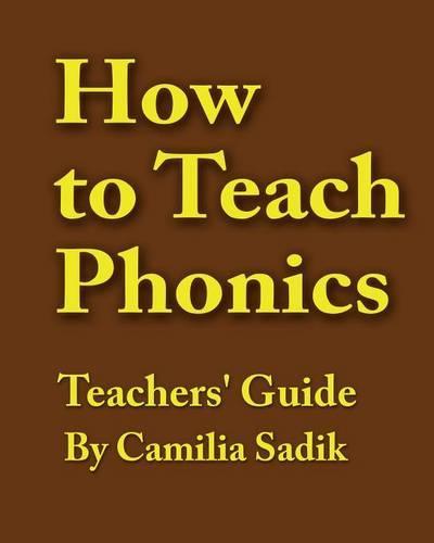 How to Teach Phonics - Teachers' Guide (Paperback)