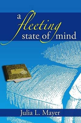 A Fleeting State of Mind (Paperback)