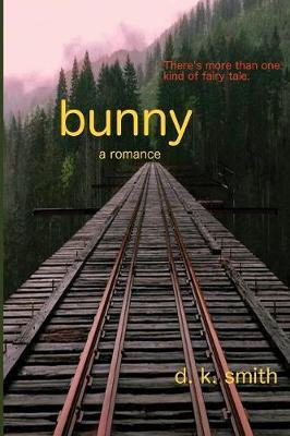 Bunny, a Romance (Paperback)