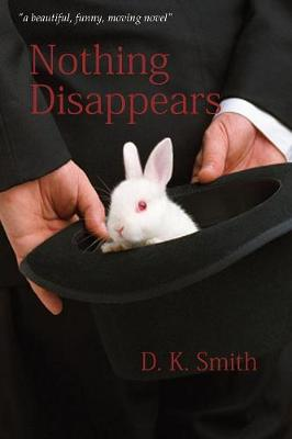 Nothing Disappears (Paperback)