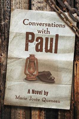 Conversations with Paul (a Novel) (Paperback)