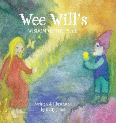Wee Will's Wisdom of the Pearl (Hardback)