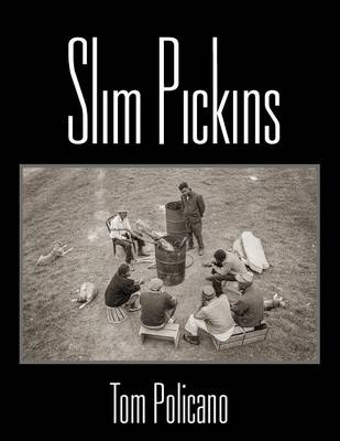 Slim Pickins (Paperback)