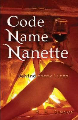 Code Name Nanette (Paperback)